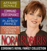 Cordina's Royal Family Collection by Nora Roberts