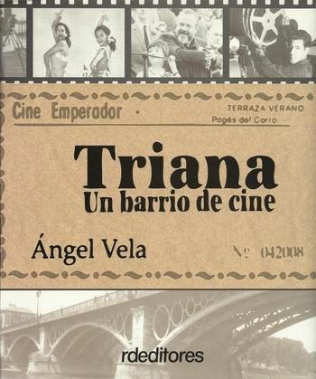 Triana, un barrio de cine