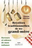 Recettes traditionnelles de ma grand-mre         