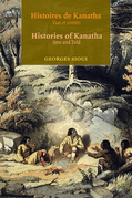 Histoires de Kanatha - Histories of Kanatha : Vues et contes - Seen and Told