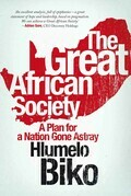 The Great African Society: A Plan for a Nation Gone Astray