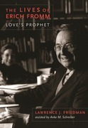 The Lives of Erich Fromm: Love's Prophet