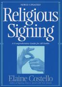Religious Signing: A Comprehensive Guide For All Faiths