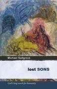 Lost Sons: God¿s long search for humanity