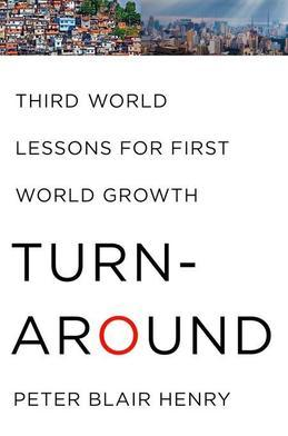 Turnaround: Third World Lessons for First World Growth