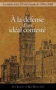 À la défense d'un idéal contesté : Le principe de mérite et la Commission de la fonction publique, 1908-2008