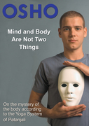 Mind and Body Are Not Two Things: on the mystery of the body according to the yoga system of Patanjali