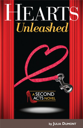 Hearts Unleashed: A Second Acts Novel