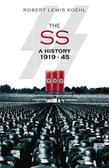 The SS: A History 1919-1945