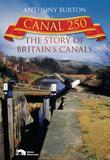 Canal 250: The Story of Britain's Canals