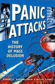Panic Attacks: The History of Mass Delusion