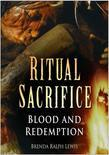 Ritual Sacrifice: Blood and Redemption