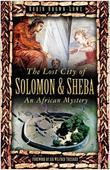The Lost City of Solomon and Sheba: An African Mystery