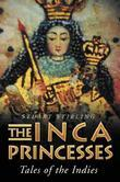 The Inca Princesses: Tales of the Indies