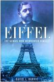 Eiffel: The Genius Who Reinvented Himself