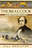 Thomas Cook: The Holiday Maker