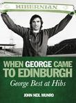 When George Came to Edinburgh