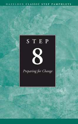 Step 8 AA Preparing for Change