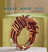 Weave Wrap Coil: Creating Artisan Wire Jewelry