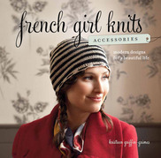 French Girl Knits Accessories: Modern Designs for a Beautiful Life