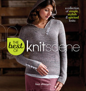 Best of Knitscene; The: A Collection of Simple, Stylish, and Spirited Knits