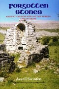 Forgotten Stones: Ancient Church Sites of the Burren and Environs