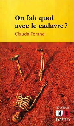 On fait quoi avec le cadavre?