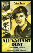 All Valiant Dust: An Irishman Abroad