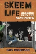 Skeem Life: Growing Up in the Seventies