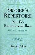 The Singer's Repertoire, Part IV: Baritone and Bass