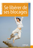 Se librer de ses blocages