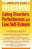 The Complete Guide to Overcoming Eating Disorders, Perfectionism and Low Self-Esteem (ebook bundle)