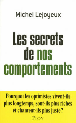 Les secrets de nos comportements