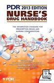 PDR Nurse's Drug Handbook 2013