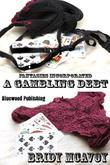 Fantasies Incorporated - A Gambling Debt