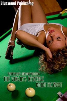 Fantasies Incorporated - the Virgin's Revenge