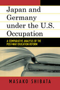 Japan and Germany under the U.S. Occupation: A Comparative Analysis of Post-War Education Reform