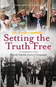 Setting the Truth Free: Inside the Bloody Sunday Justice Campaign