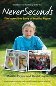 NeverSeconds: The Incredible Story of Martha Payne