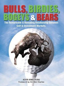 Bulls, Birdies, Bogeys & Bears: The remarkable & revealing relationship between golf & investment markets