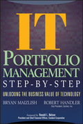 It (Information Technology) Portfolio Management Step-By-Step: Unlocking the Business Value of Technology