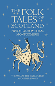 Folk Tales of Scotland: The Well at the World's End and Other Stories