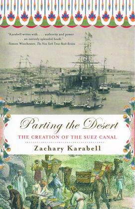 Parting the Desert: The Creation of the Suez Canal