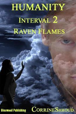 Humanity Interval 2 Raven Flames