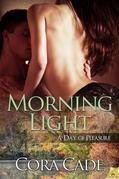Cora Cade - Morning Light