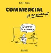 Commercial, je me marre !!!