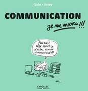 Communication, je me marre !!!