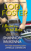 Lori Foster - I Brake For Bad Boys