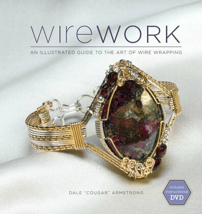 Wirework w/DVD: An Illustrated Guide to the Art of Wire Wrapping