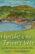 Hercules and the Farmer's Wife: And Other Stories from a Cumbrian Art Gallery
